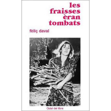Les Fraisses èran tombats - Félix Daval