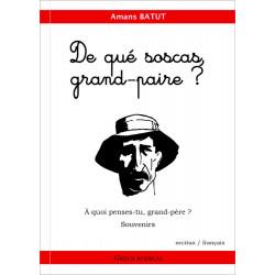 De qué soscas, grand-paire ? (bil) - Amans Batut