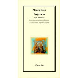 Negrelum / Clair obscur - Miquèla Stenta