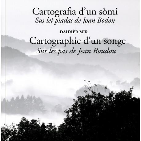 Cartografia d'un sòmi... J. Bodon (bil) - Daidièr Mir