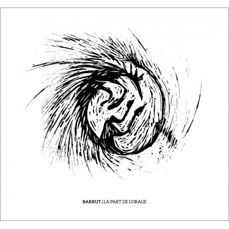 Barrut - La Part de l'orage