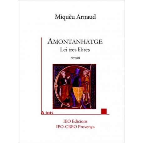 Amontanhatge - Miquèu Arnaud