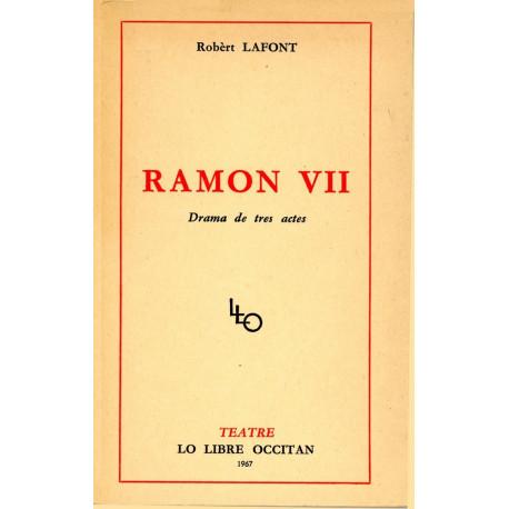 Ramon VII - Robert Lafont
