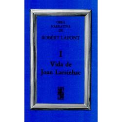 Vida de Joan Larsinhac - Robert Lafont