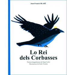 Lo Rei dels corbasses (lg + CD) - J.-F. Bladé