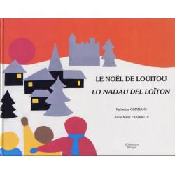 Le Noël de Louitou - Lo Nadau del Loïton