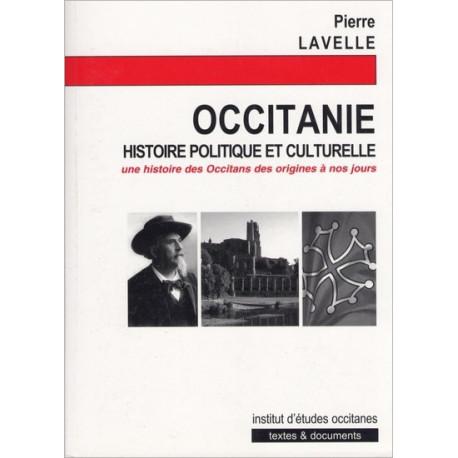 Occitanie, histoire politique et culturelle - P. Lavelle