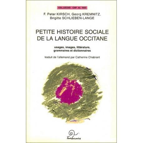 Petite histoire sociale de la langue occitane - Collectif