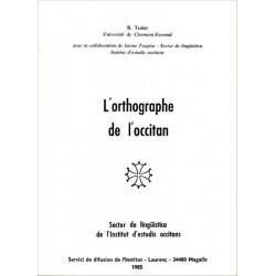 L'orthographe de l'occitan - R. Teulat, J. Taupiac