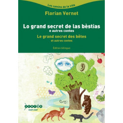 Le grand secret des bêtes (bil + CD) - F. Vernet