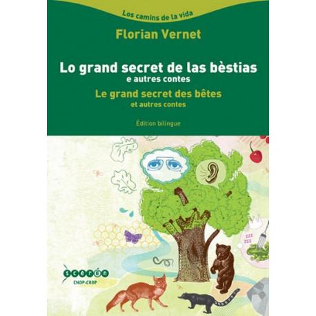 Le grand secret des bêtes (bil) - F. Vernet