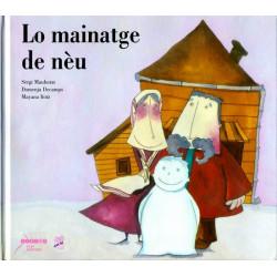 Lo Mainatge de nèu (lg + CD) - S. Mauhorat, D. Decomps