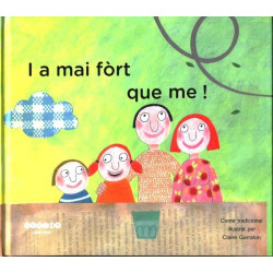 I a mai fòrt que me ! (lm + CD) - S. Mauhorat, P. Ratineaud