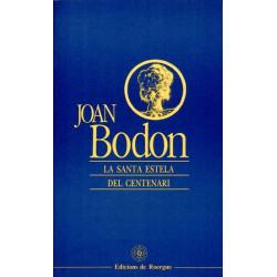 La Santa Estela del Centenari - Jean Boudou