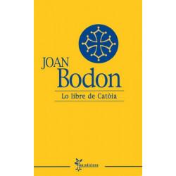 Lo libre de Catòia - Jean Boudou