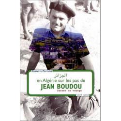 En Algérie sur les pas de J. Boudou - F. Pornon