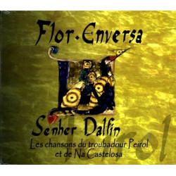 Flor envèrsa - Sénher Dalfin