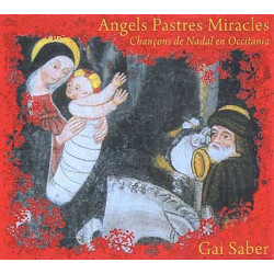 Gai saber - Angels, pastres, miracles...