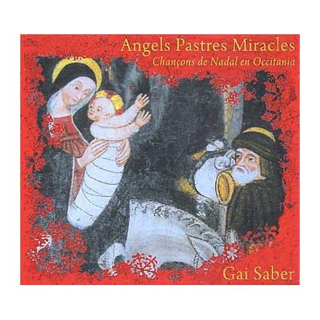 Gai saber - Angels, pastres, miracles...