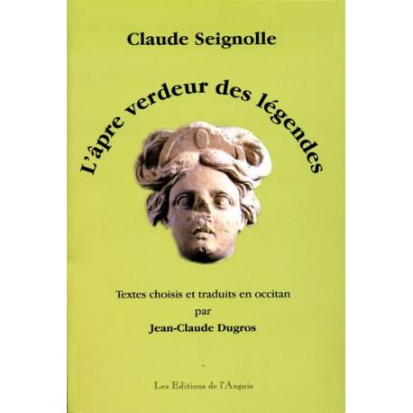 L'âpre verdeur des légendes - C. Seignolle