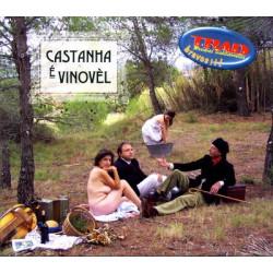 Castanha e Vinovèl