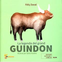 La legenda del grand Guindon (bil) - Félix Daval