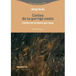 Contes de la haute garrigue (bil.) - Jòrgi Gròs