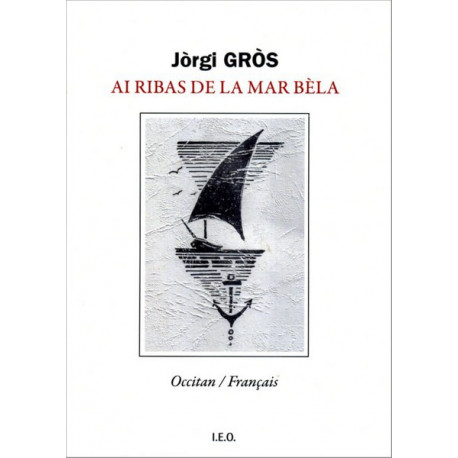 Ai ribas de la mar bèla (bil) - J. Gròs