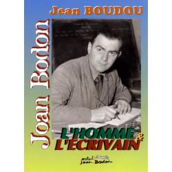 Jean Boudou : l'homme et l'écrivain - collectif