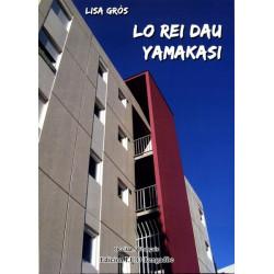 Lo Rei dau Yamakasi (bil) - Lise Gros