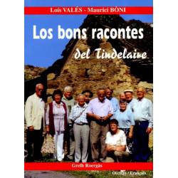 Los bons racontes del Tindelaire (bil) - L. Valès, M. Bony