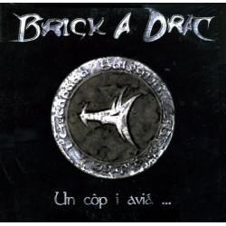 Brick a Drac - Un còp i aviá...