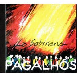 Los Pagalhós - La Sobirana