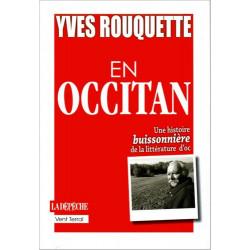 En occitan, une histoire... - Yves Rouquette