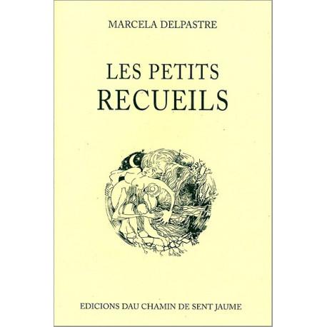 Les petits recueils - Marcelle Delpastre