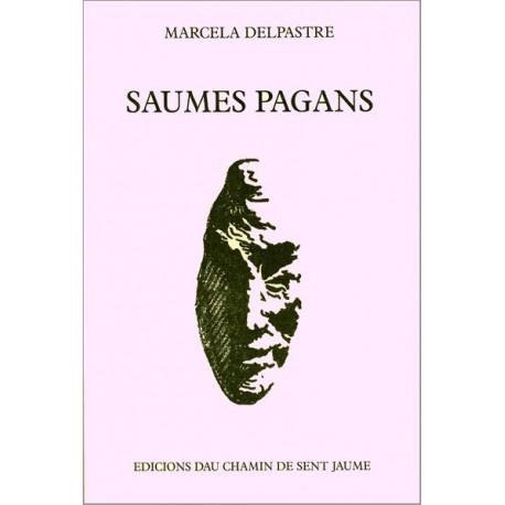Saumes pagans - Marcelle Delpastre
