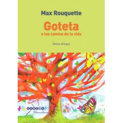 Gouttette, Goteta (bil) - Max Rouquette