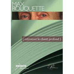 Max Rouquette, retrouver le chant profond