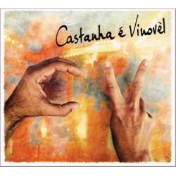 Castanha e Vinovèl - CV  (2013)