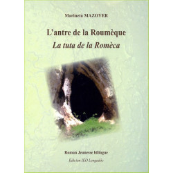 L'antre de la roumèque (bil) - M. Mazoyer