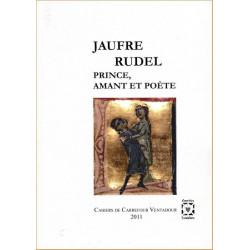 Jaufre Rudel, prince, amant et poète - Collectif