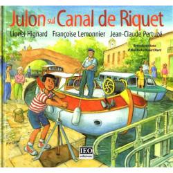 Julon sul canal de Riquet - Higard, Lemonnier, Pertuzé