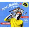 Minvielle - Suivez Minvielle if you can !