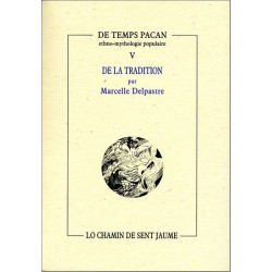 De la tradition - Marcelle Delpastre