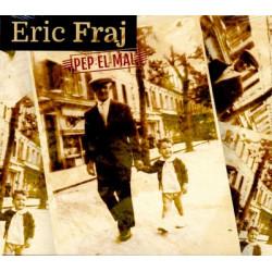 Eric Fraj - Pep el mal