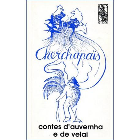 Cherchapaïs, contes d'Auvernha e de Velai