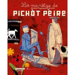 Lo Manètge de Pichòt Pèire - M. Piquemal, Merlin