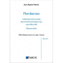 Flor daus sucs (bil) - Collectif, J.-B. Martin