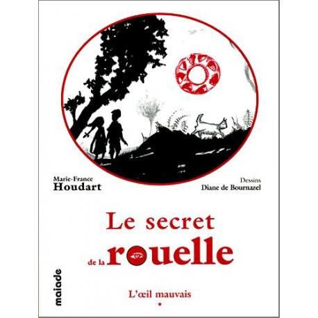 Le Secret de la rouelle 1 - M.-F. Houdart