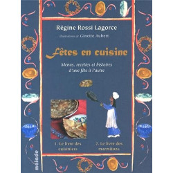 Fêtes en cuisine - R. Rossi Lagorce